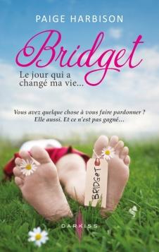 Bridget, le jour qui a changé ma vie - Paige Harbison 9782280314688
