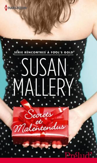 Rencontres à Fool's gold – Susan Mallery (7 Tomes) 9782280247450