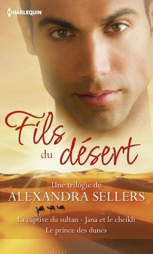 Fils du désert de Alexandra Sellers 9782280247665