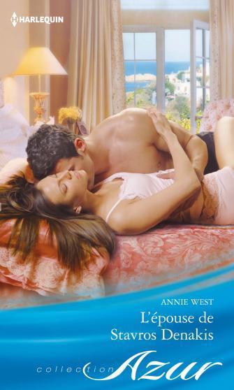 L'épouse de Stavros Denakis de Annie West 9782280278713