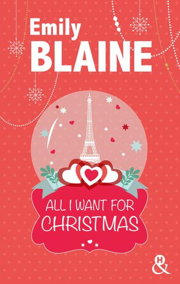All I want for Christmas - Emily Blaine 9782280279086