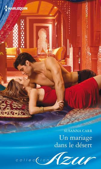 Un mariage dans le désert de Susanna Carr 9782280279307