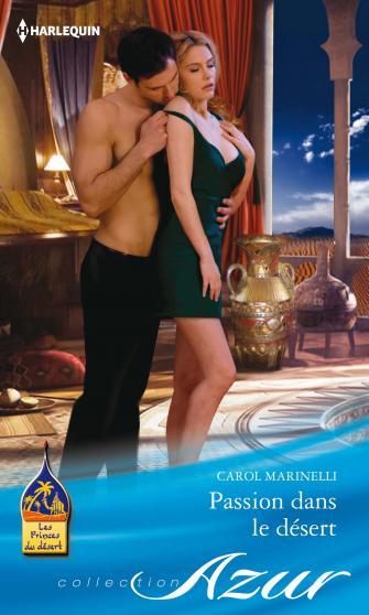 Passion dans le désert de Carol Marinelli 9782280279444