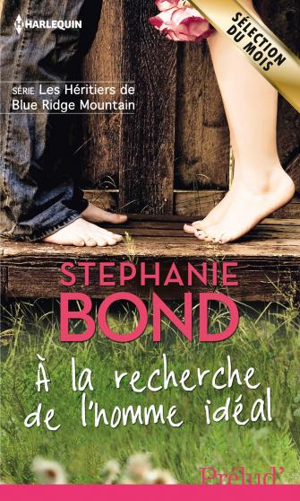 Les héritiers de Blue Ridge Mountain (3 Tomes) - Stephanie Bond 9782280283700