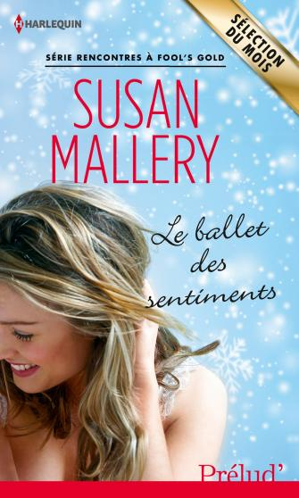 Rencontres à Fool's gold – Susan Mallery (7 Tomes) 9782280284042