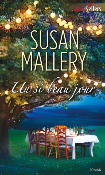 Un si beau jour - Susan Mallery 9782280284134