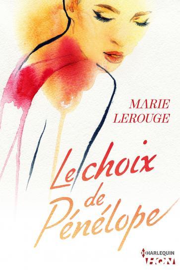Le choix de Pénélope de Marie Lerouge 9782280301503