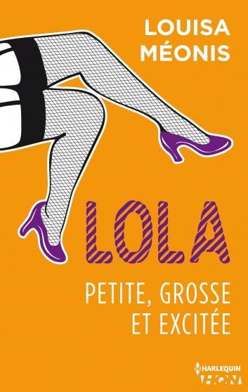 Lola - Tome 2 : Petite, grosse et excitée de Louisa Méonis 9782280301671