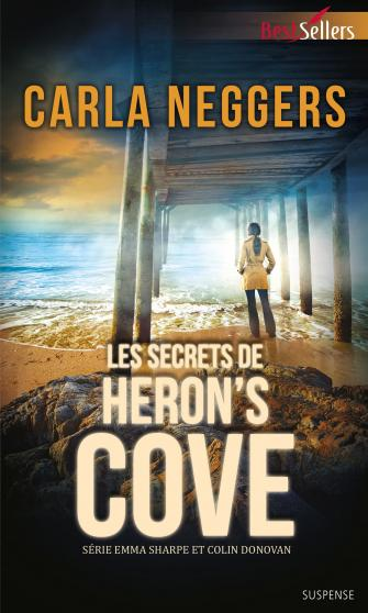 Les secrets de Heron's Cove (Emma Sharpe & Colin Donovan) - Carla Neggers 9782280308526