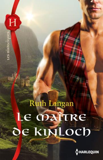 La captive des Hautes-Terres  (Le maître de Kinloch) de Ruth Langan 9782280311809