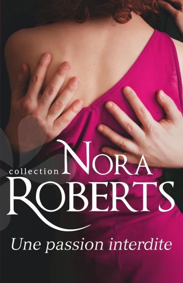 Une passion interdite de Nora Roberts 9782280314633