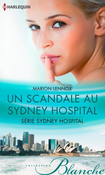 Sydney Hospital - Tome 1 : Scandale au Sydney Hospital de Marion Lennox 9782280326414