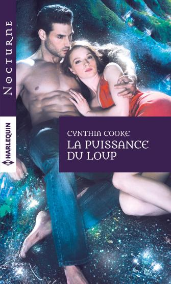 Running with Wolves, tome 2 : La puissance du loup de cynthia cooke 9782280332828