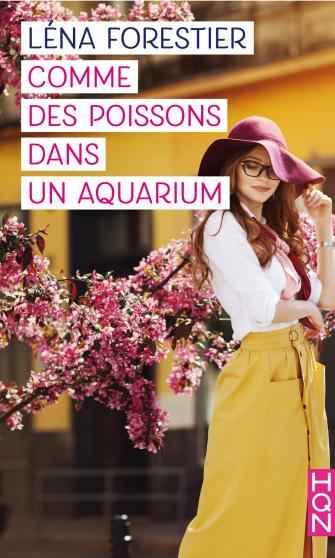 Comme des poissons dans un aquarium de Léna Forestier 9782280340953