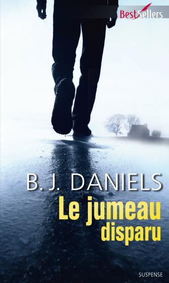 Beartooth Mountain - Tome 4 : Le jumeau disparu de B. J. Daniels 9782280346047