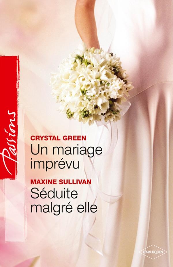 Harlequin un mariage impr vu s duite malgr elle - Coup de coeur nora roberts ...