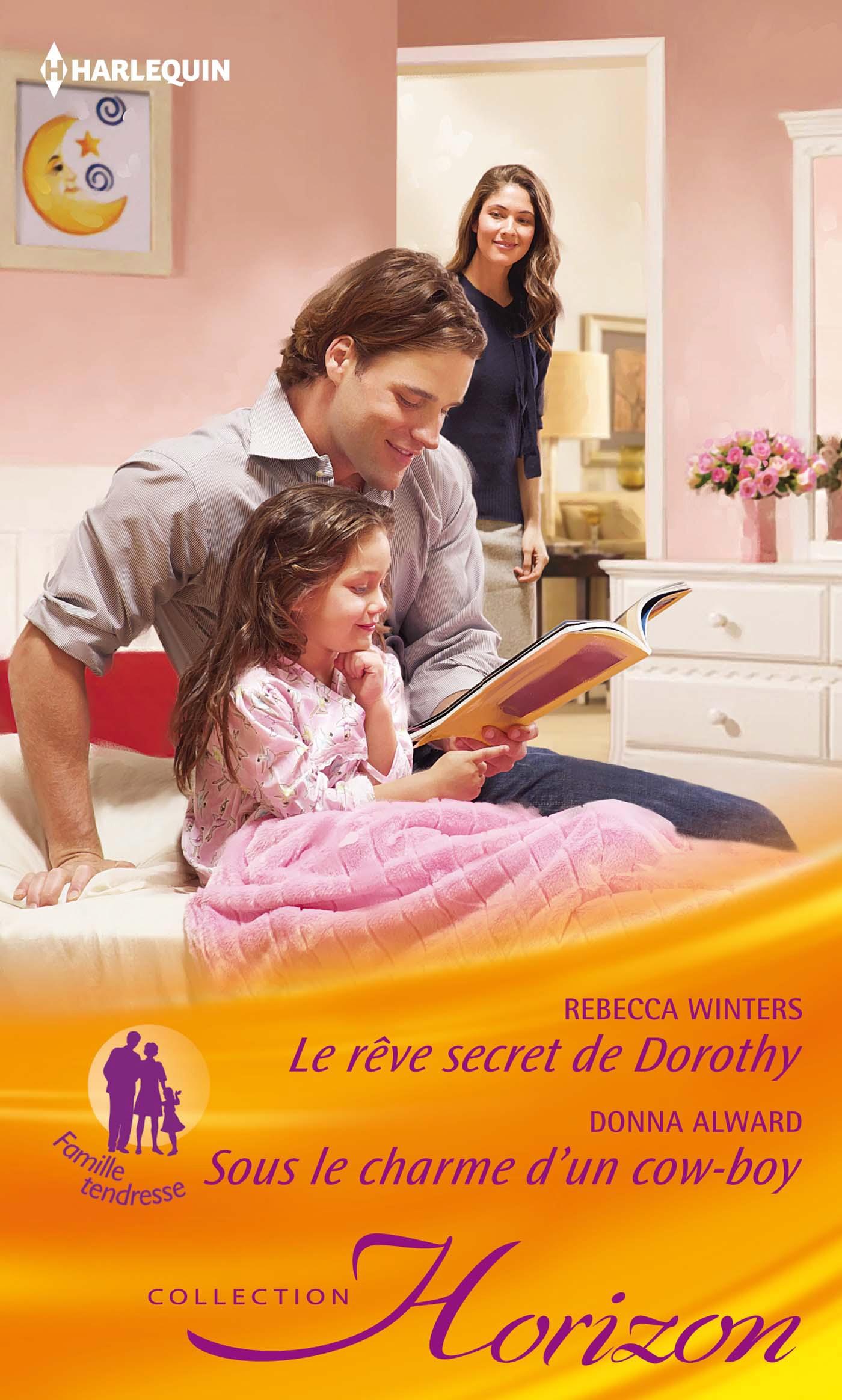 Harlequin le r ve secret de dorothy sous le charme d - Coup de coeur nora roberts ...