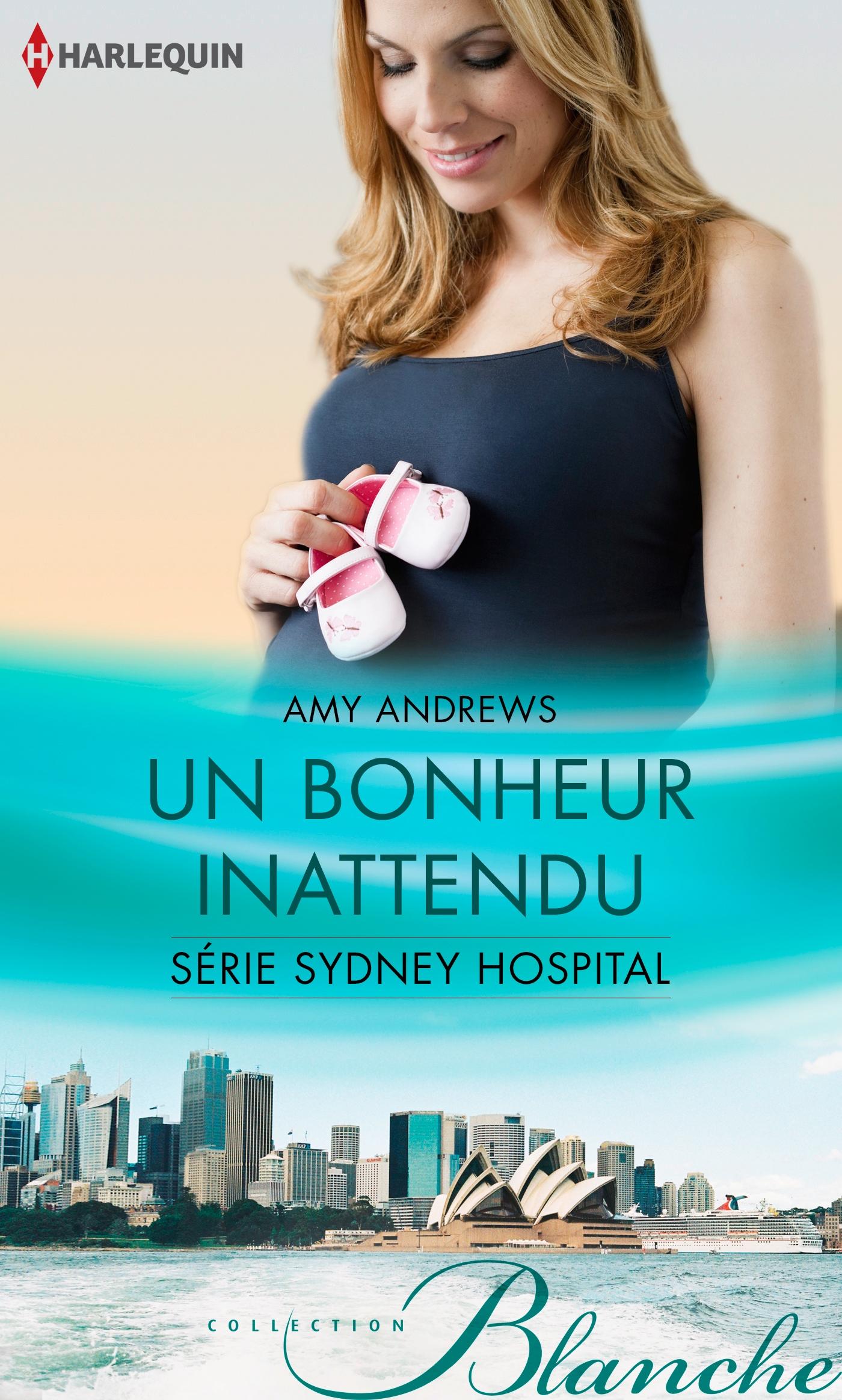 Sydney Hospital - Tome 9 : Un bonheur inattendu de Amy Andrews 9782280326643