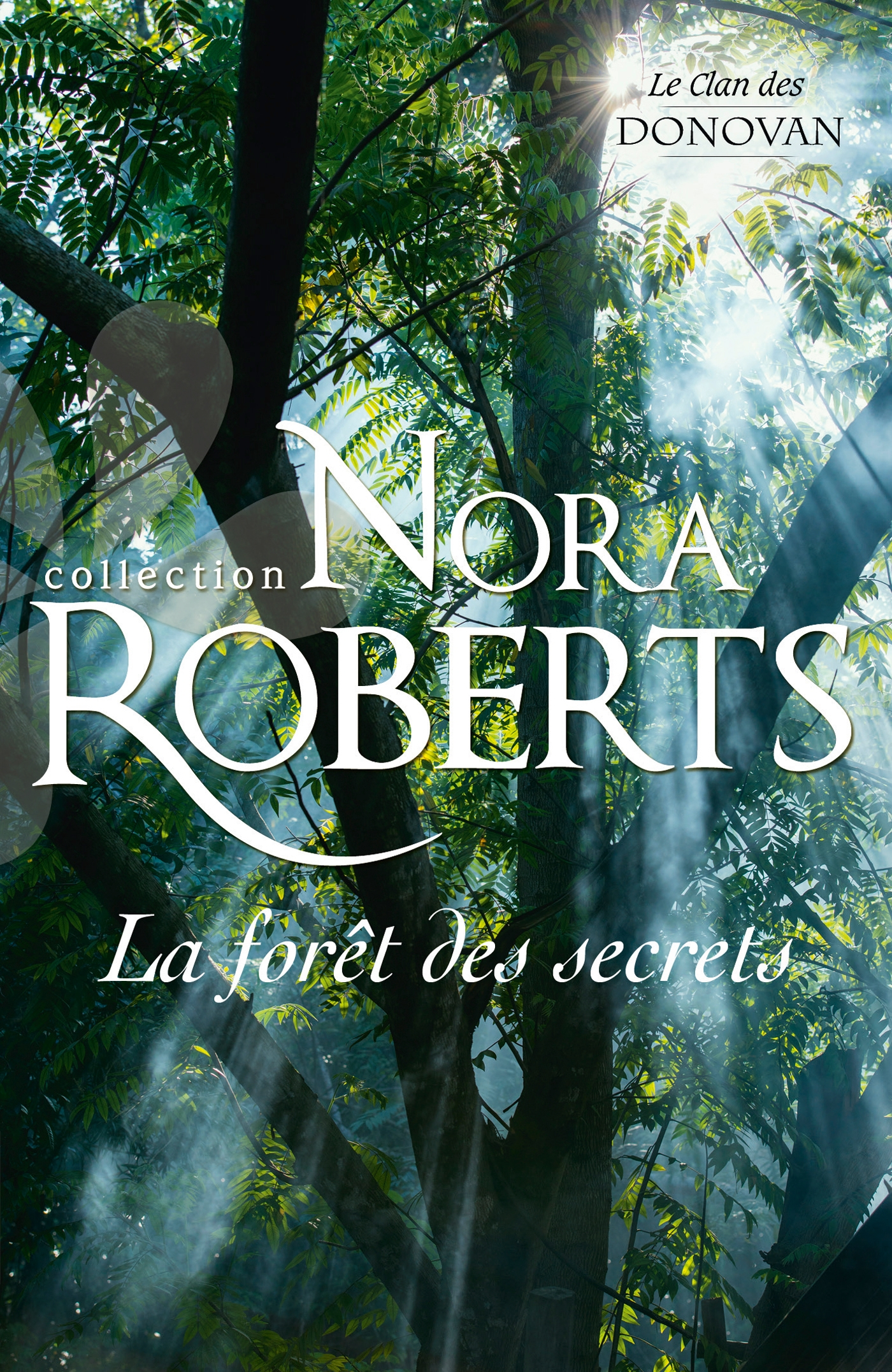 Harlequin la for t des secrets - Coup de coeur nora roberts ...
