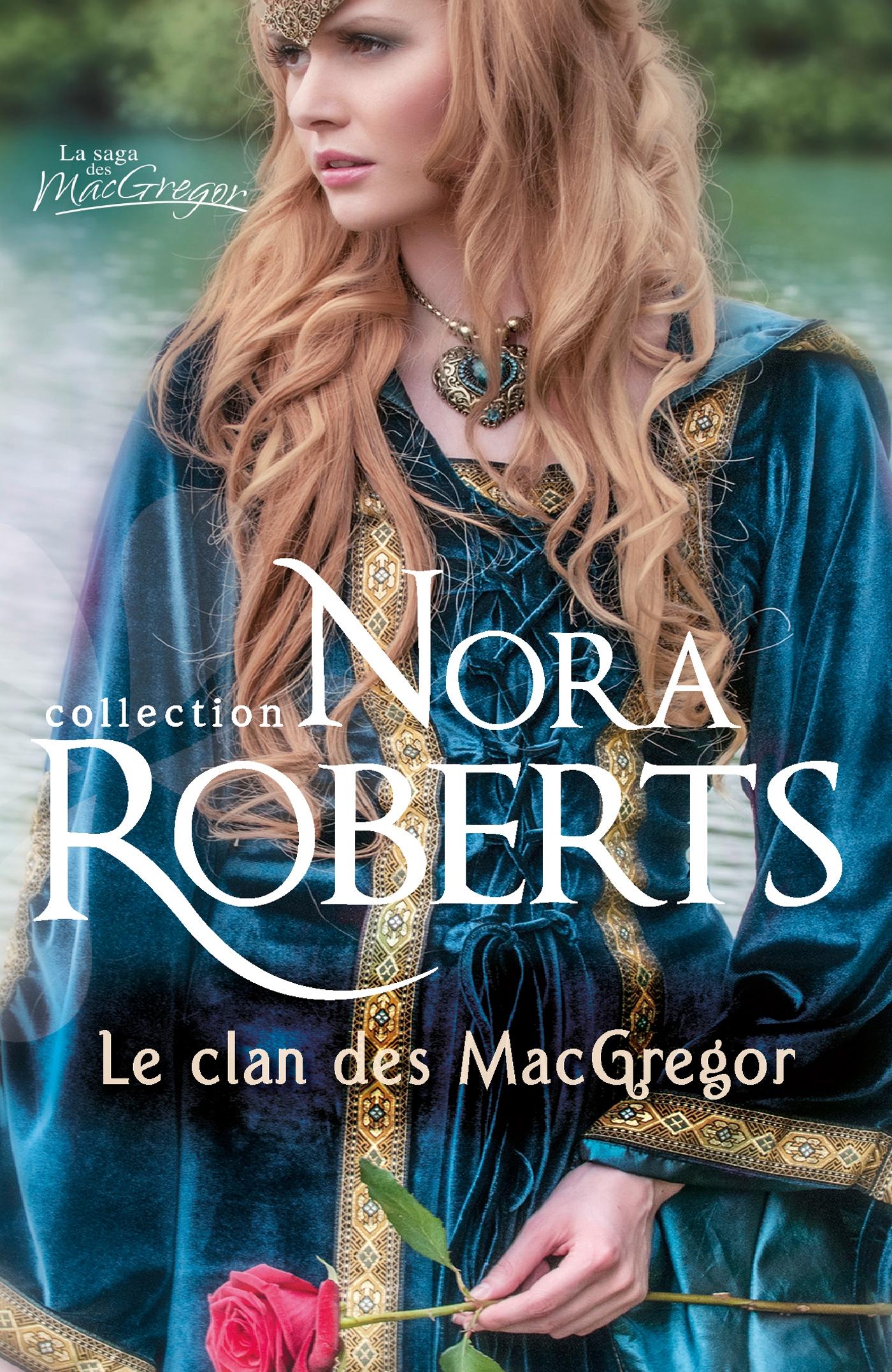 Harlequin le clan des macgregor - Coup de coeur nora roberts ...