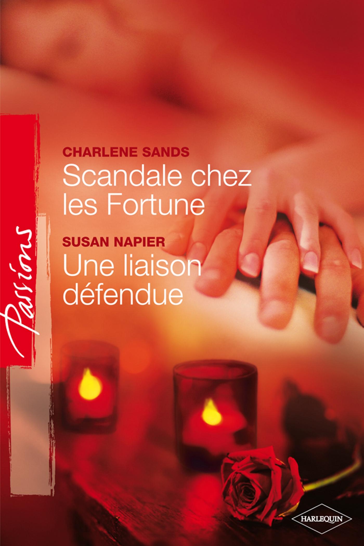 Scandale chez les Fortune / Une liaison défendue