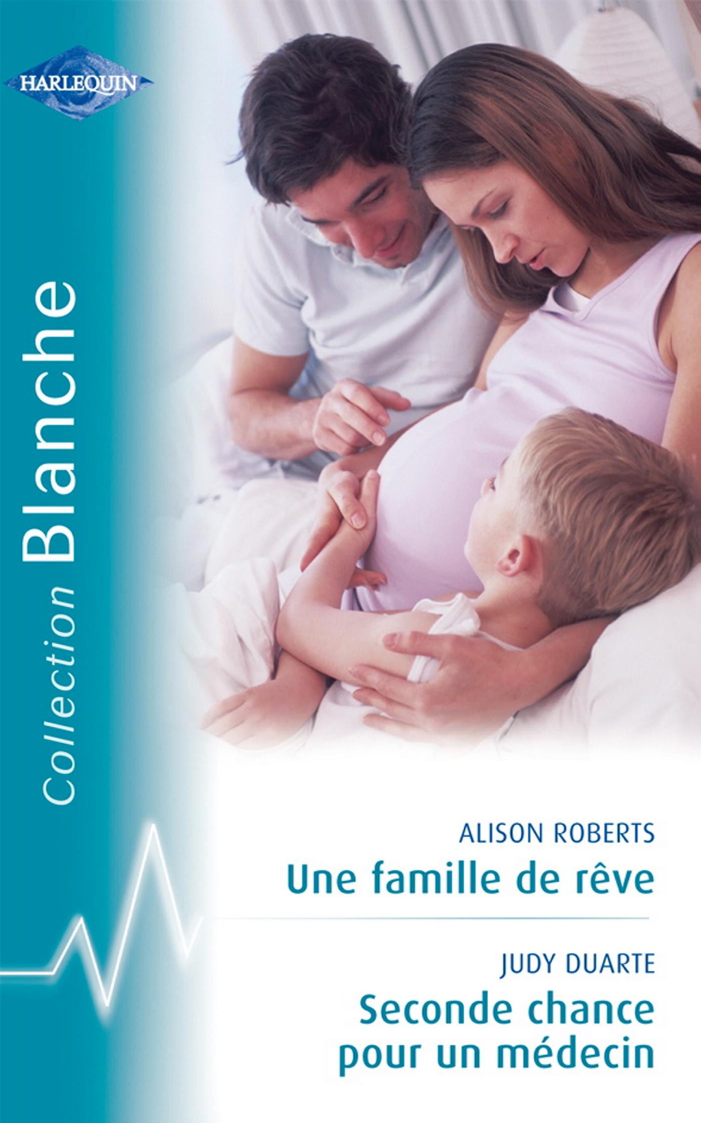 Une famille de rêve / Seconde chance pour un médecin